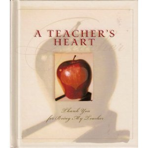 9781577483298: A Teachers Heart: Thank you for Being My Teacher