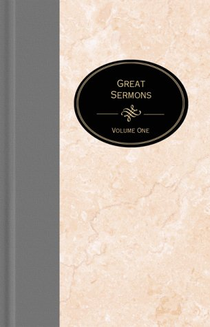 Great Sermons Vol. 1 (The Essential Christian Library)