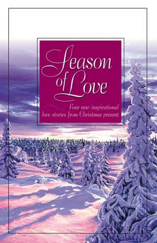 Season of Love: The Gold Star/Whispers from the Past/Silent Nights/Hearts United (...