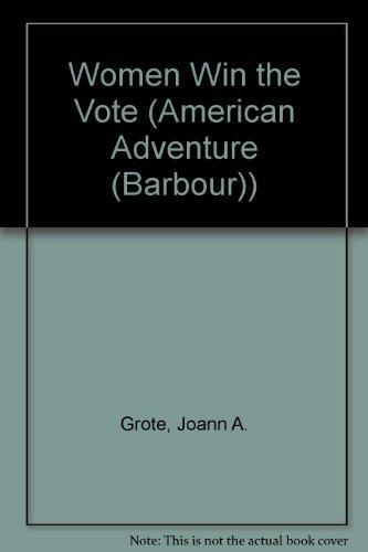 9781577484523: Women Win the Vote (The American Adventure Series #38)