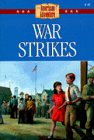 9781577485124: War Strikes (The American Adventure Series)