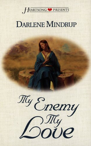 9781577485292: My Enemy, My Love (Brides of the Empire Series #3) (Heartsong Presents #315)