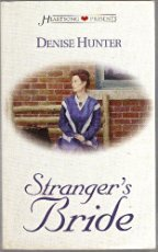Stranger's Bride (Heartsong Presents #328) (157748553X) by Denise Hunter