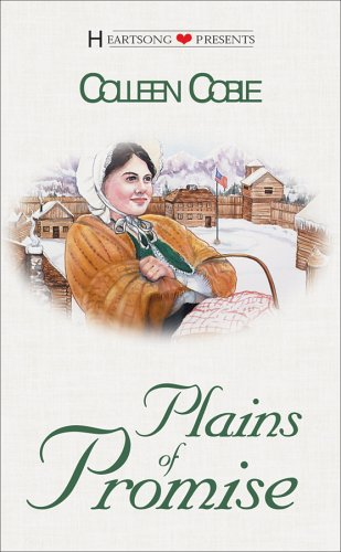Plains of Promise (Dakota Series, # 2) (Heartsong Presents #327) (1577485564) by Colleen Coble