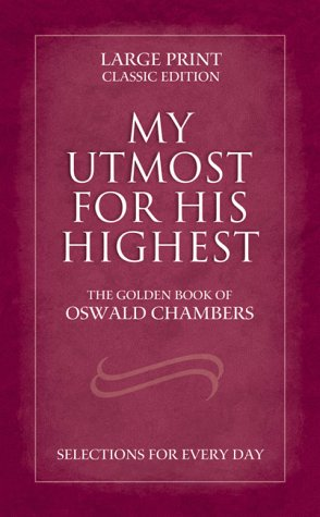 My Utmost for His Highest (1577485890) by Oswald Chambers