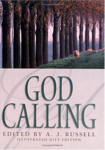 God Calling: Editor-A. J. Russell