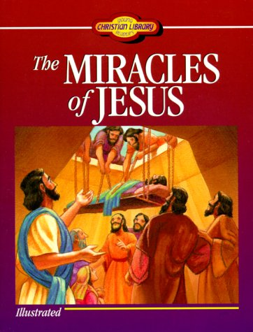 The Miracles of Jesus: Ellyn Sanna