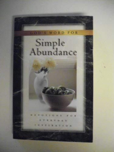 9781577487678: God's Word for Simple Abundance: Devotions for Everyday Inspiration
