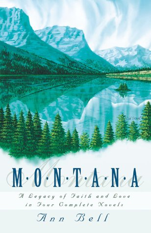 9781577487944: Montana: A Legacy of Faith and Love in Four Complete Novels (Autumn Love / Contagious Love / Inspired Love / Distant Love)