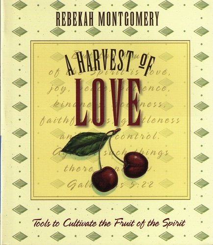A Harvest of Love: Rebekah Montgomery