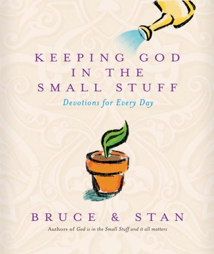9781577488507: Keeping God In The Small Stuff (God is in the Small Stuff)