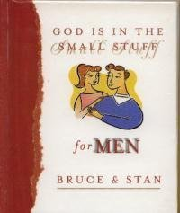 God Is in the Small Stuff for Men (1577488865) by Bruce Bickel; Stan Jantz
