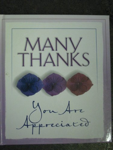 Many Thanks. You Are Appreciated (friendships begin with.gratitude): Ellyn Sanna