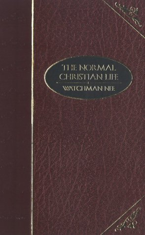 The Normal Christian Life (1577489152) by Watchman Nee