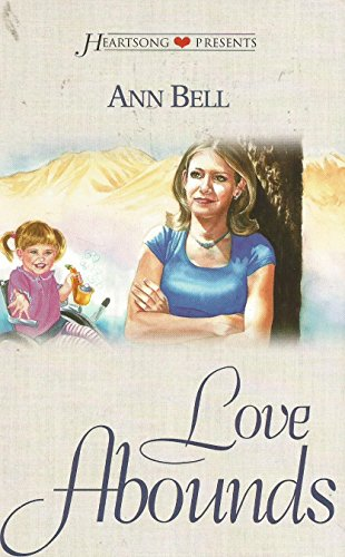 9781577489825: Love Abounds: Montana Skies Series #4 (Heartsong Presents #390)