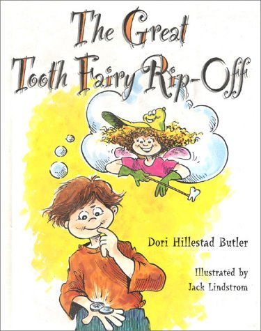 The Great Tooth Fairy Rip-Off: Butler, Dori Hillestad