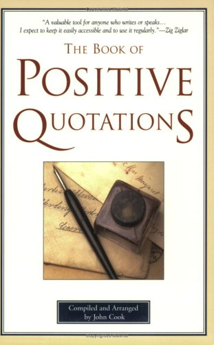 9781577490531: The Book of Positive Quotations