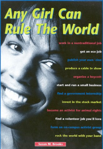 Any Girl Can Rule the World: Brooks, Susan