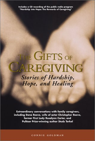 9781577491170: The Gifts of Caregiving: Stories of Hardship, Hope, and Healing