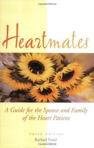 9781577491217: Heartmates: A Guide for the Spouse and Family of the Heart Patient