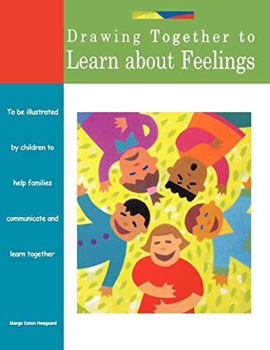 9781577491361: Drawing Together to Learn about Feelings