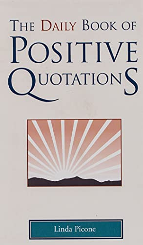 9781577491743: The Daily Book of Positive Quotations
