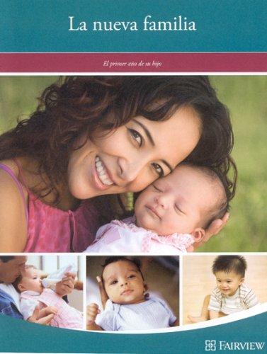 La nueva familia: El primer ano de su hijo: Services, Fairview Health