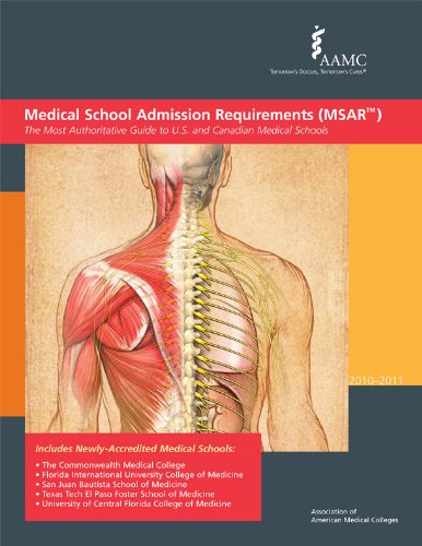 9781577540779: Medical School Admission Requirements (MSAR) 2010-2011: The Most Authoritative Guide to U.S. and Canadian Medical Schools (Medical School Admission Requirements, United States and Canada)