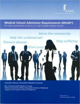 9781577540939: Medical School Admission Requirements (MSAR) 2011-2012: The Most Authoritative Guide to U.S. and Canadian Medical Schools (Medical School Admission Requirements, United States and Canada)