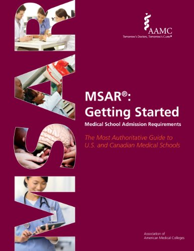9781577541141: MSAR®: Getting Started Medical School Admission Requirements (Official Guide to Medical School Admissions)