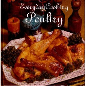 9781577551676: EVERYDAY COOKING POULTRY
