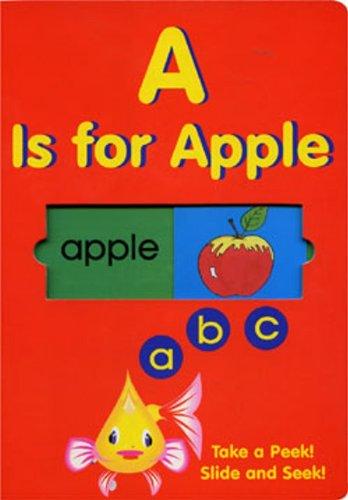 9781577551973: A Is For Apple (ABC) Take A Peek! Slide And Seek!