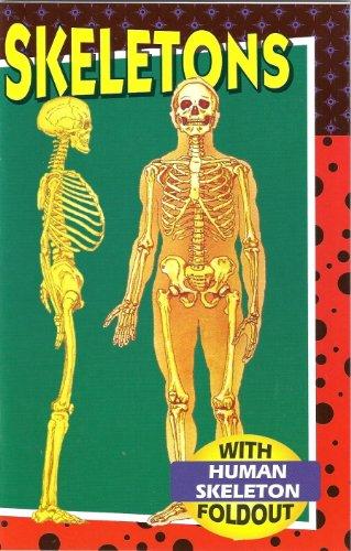 Skeletons (With Human Skeleton Foldout): D Harper