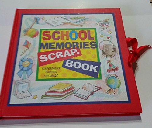 9781577552086: School Memories Scrapbook: Kindergarten Through 5th Grade