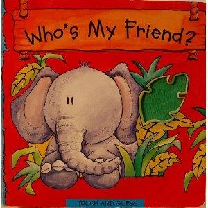 9781577554059: Who's My Friend
