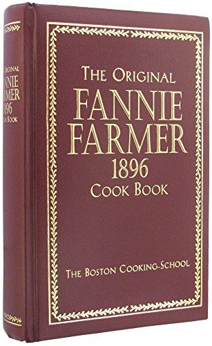 The original Fannie Farmer 1896 cook book: Farmer, Fannie Merritt