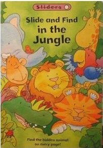 Slide and Find In the Jungle: Kathie Smith