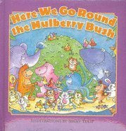Here We Go Round the Mulberry Bush: Jenny Tulip