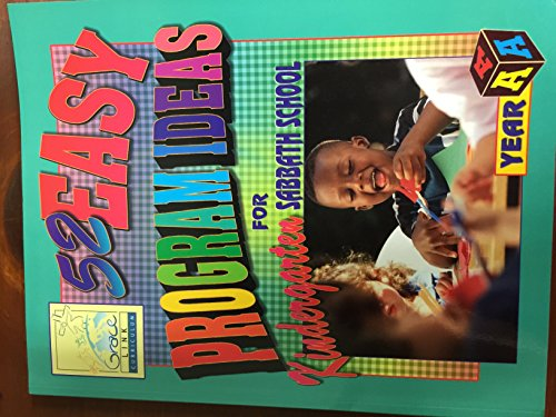 9781577560906: 52 Easy Program Ideas for Kindergarten Sabbath School Year A (Revised Edition)