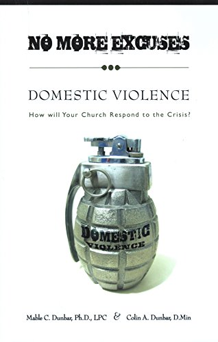 9781577566090: No More Excuses: Domestic Violence: How will Your Church Respond to the Crisis?