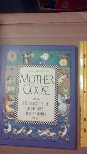 Mother Goose: Special Limited Edition: Grover, Eulalie Osgood (ed)