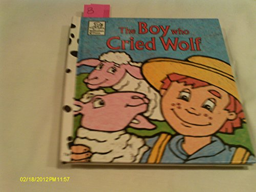 9781577592747: The boy who cried wolf: An Aesop fable