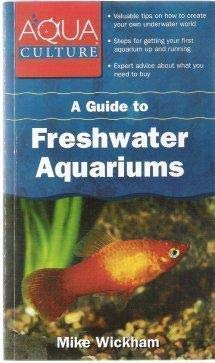 9781577593690: A Guide to Freshwater Aquariums