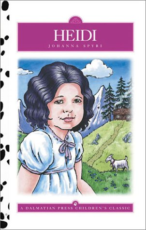Heidi (Dalmatian Press Adapted Classic): Johanna Spyri