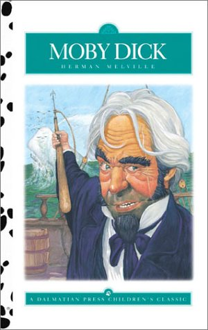 Moby Dick (Dalmatian Press Adapted Classic): Herman Melville; W.T.