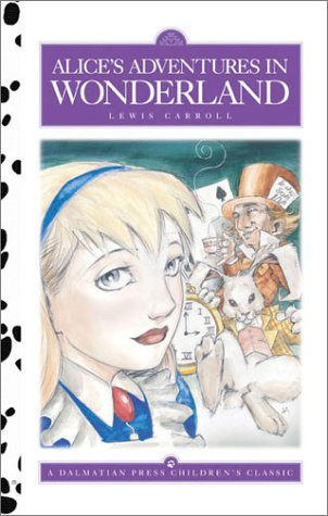 Alice's Adventures in Wonderland (Dalmatian Press Adapted: Carroll, Lewis; Guthery,