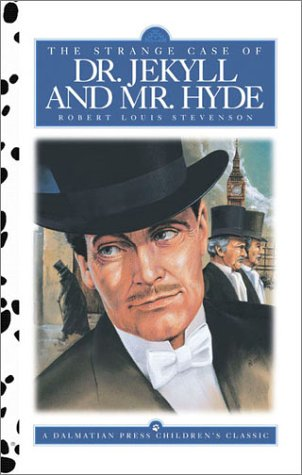 9781577595526: Dr. Jekyll and Mr. Hyde, The Strange Case of (Dalmatian Press Adapted Classic)