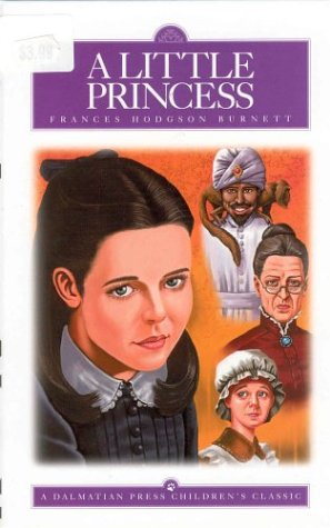 A Little Princess (Dalmatian Press, Children's Classics): Frances Hodgson Burnett;