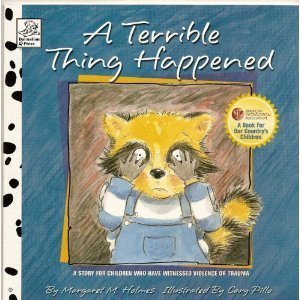 9781577596967: A Terrible Thing Happened: A Story for Children Who Have Witnessed Violence or Trauma