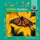 9781577650324: Wildlife Gardens (Gardening)